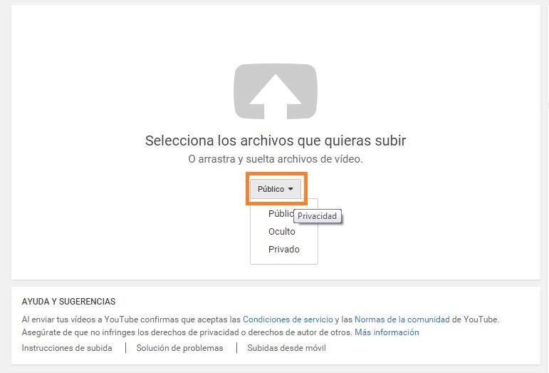 Configuración privacidad del vídeo antes de subirlo