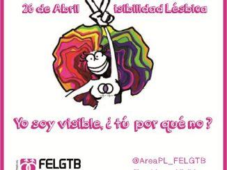 Dia Visibilidad Lesbica 2016: Yo soy visible y tu porque no