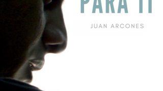 Alguien para ti, de Juan Arcones